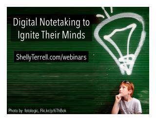 Digital Notetaking to Ignite Their Minds