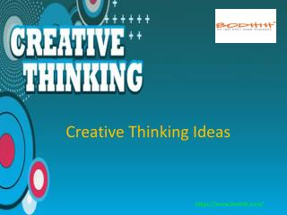 How to Generate Creative Thinking Ideas?
