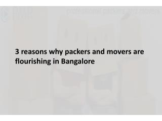 3 reasons why packers and movers are flourishing in Bangalore