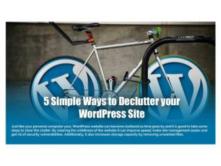 5 Smooth Ways to Declutter your Wordpress Site