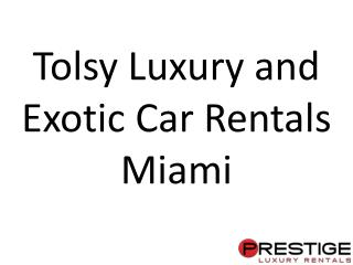 Best Exotic Cars in Miami for Rentals