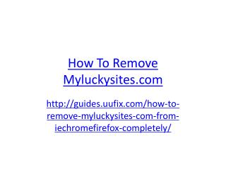 How to Remove Myluckysites.com