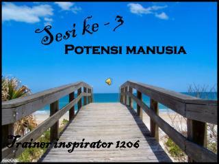 POTENSI MANUSIA
