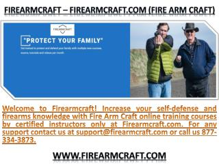 Fire Arm Craft ! FireArmCraft ! FireArmCraft.com