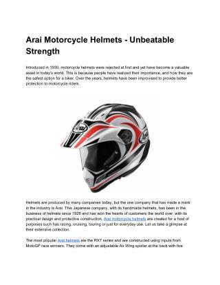 Arai Motorcycle Helmets - Unbeatable Strength