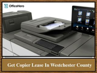 Get Copier Lease In Westchester County