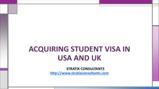How to acquire student visa in USA and UK?