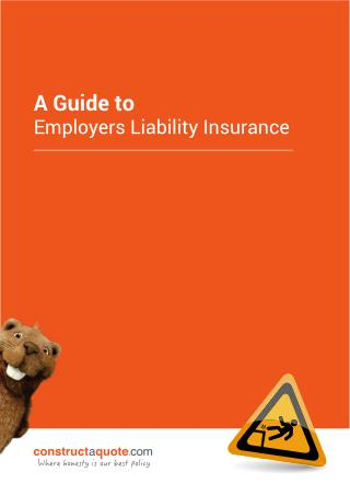Ultimate Guide to Employers Liability Insurance - constructaquote.com