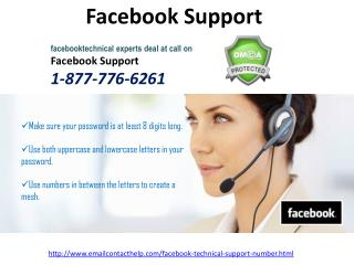 Hurry! Hurry up!!! Get Instant solution by ringing us Facebook Technical Support @1-877-776-6261