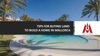 Tips For Buying Land To Build A Home In Mallorca
