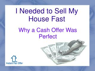 Sell My House Fast - www.instantfairoffernow.com