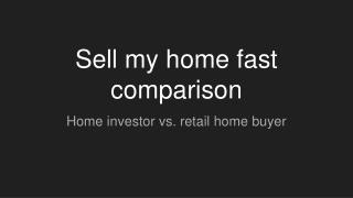 Sell my home fast comparison: Home investor vs. a retail home buyer - https://alnproperties.com/