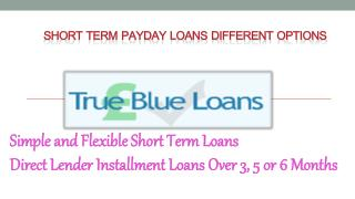 Short Term Payday Loans Different Options