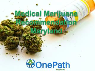 Medical Marijuana Recommendation Maryland