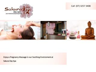 Enjoy a Pregnancy Massage in our Soothing Environment at Sakura Day Spa