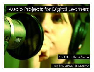 Audio Projects for Digital Learners