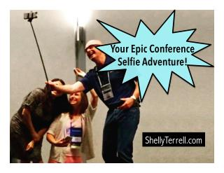 Go an Epic Selfie Adventure at Your Next Conference