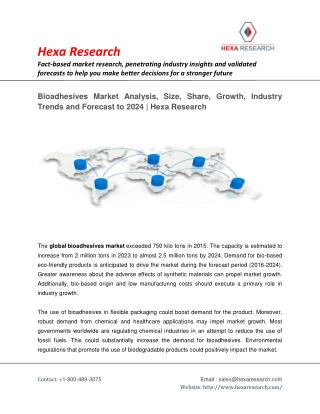 Bioadhesives Market Research Report - Global Industry Analysis, Size and Forecast to 2024 | Hexa Research