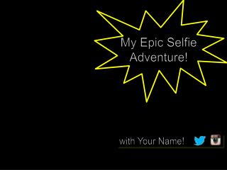 Epic back to school selfie student adventure template