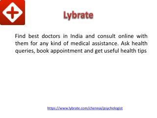 Psychologist In Chennai - Lybrate