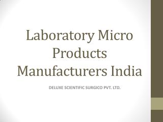 Laboratory Micro Products Manufacturers India