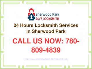 Sherwood Park Locksmith – 24 Hours Residential & Commercial Locksmith Services