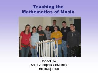 Teaching the Mathematics of Music