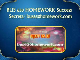 BUS 630 HOMEWORK Success Secrets/ bus630homework.com