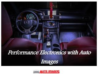 Performance Electronics with Auto Images