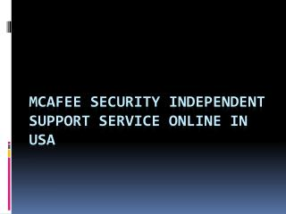 Mc afee security independent support service online in usa