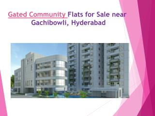 Gated Community Flats for Sale near Gachibowli, Hyderabad