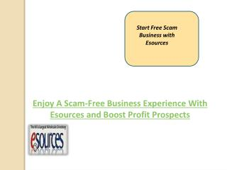 Enjoy A Scam-Free Business Experience With Esources and Boost Profit Prospects