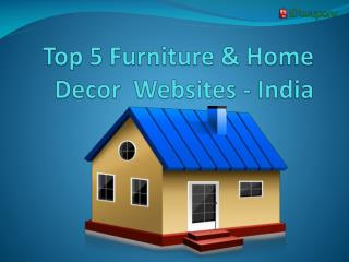 Top 5 furniture and Home decor websites