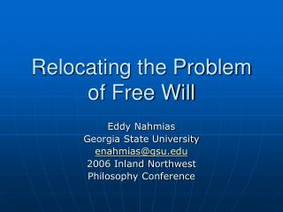 Relocating the Problem of Free Will