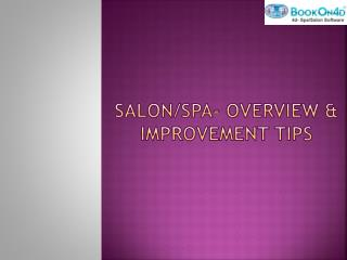 Salon/Spa- Overview and Improvement Tips