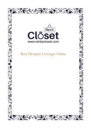 Rent Designer Lehengas Online From Rent A Closet
