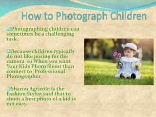 Important point For Kids Photo Shoot