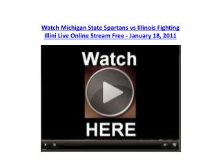 Watch Michigan State Spartans vs Illinois Fighting Illini Li