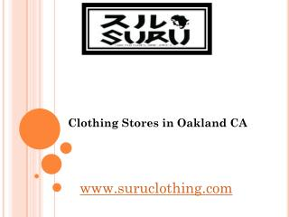 Clothing Stores in Oakland CA - suruclothing.com