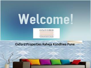 Oxford Properties Raheja Kondhwa Pune