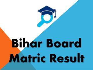 BSEB Matric Result will be Declared by Board in month of May