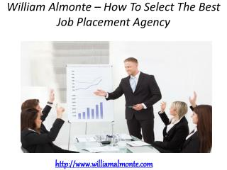 William Almonte – How To Select The Best Job Placement Agency