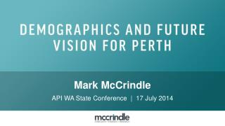 Perth australia demographics and a future vision 2020