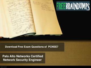 Freebraindumps PCNSE7 Exam Dumps