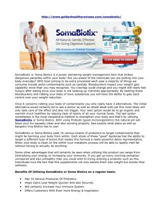SLIM DOWN BY FIGHTING BACK BACTERIA SOMABIOTIX OR SOMA BIOTICS