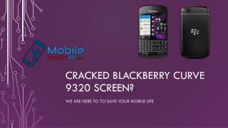 Best BLACKBERRY CURVE 9320 Repair Services from MobileRepairs4U