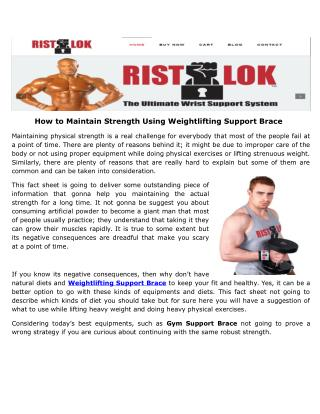 Tips To Safeguard Your Wrist While Lifting Strenuous Weight
