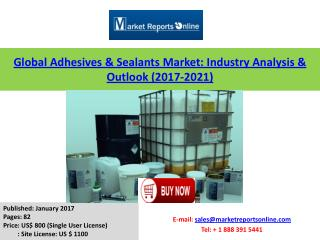 2017-2021 Adhesives and Sealants Market Forecasts Analysis