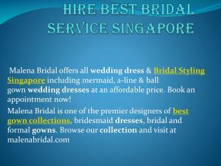 Hire Best bridal service singapore