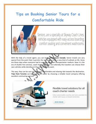 Tips on Booking Senior Tours for a Comfortable Ride